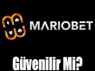 Mariobet Güvenilir Mi