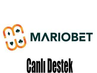 Mariobet Canlı Destek