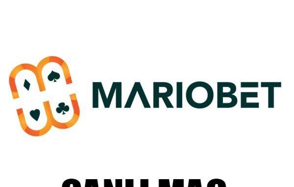 Mariobet Canlı Maç