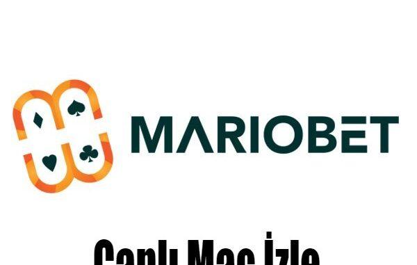 Mariobet Canlı Maç İzle